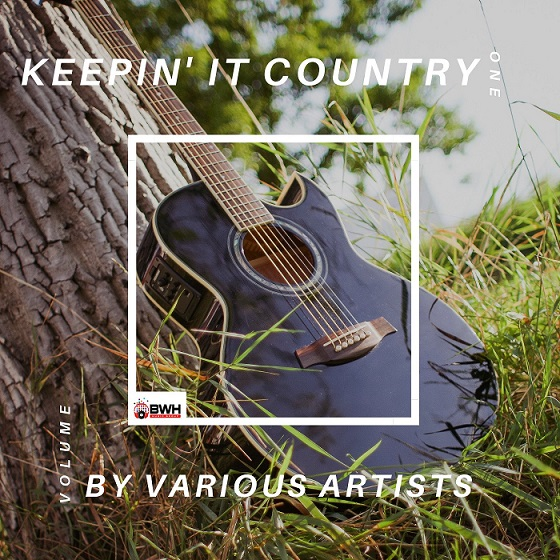 BWH Music Group Releases 'Keepin' It Country' - A Country
